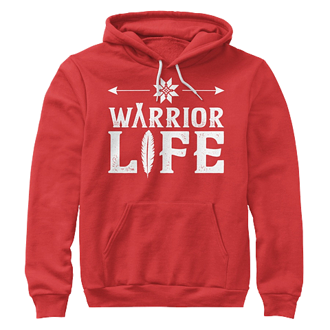 A red Warrior Life hoodie.